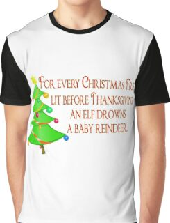 No Early Christmas Graphic T-Shirt