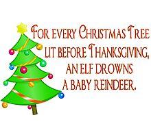 No Early Christmas Photographic Print