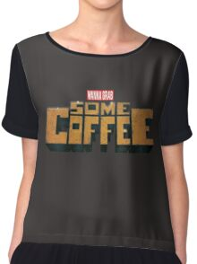 Grab Some Coffee Women's Chiffon Top
