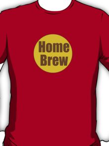 Home Brew Sticker Decal T-Shirt