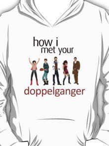 Doppelgangers! T-Shirt