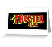 The Monster Club Greeting Card