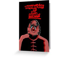 The Devil King Wants You For.... Bad Things Greeting Card