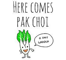 Here Comes Pak Choi (Dat Boi Parody) Photographic Print