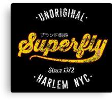 Superfly - Unoriginal Since 1972 Canvas Print