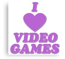 I love video games Canvas Print