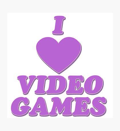 I love video games Photographic Print