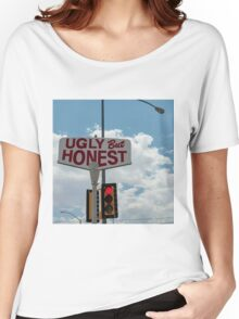 Ugly But Honest  Women's Relaxed Fit T-Shirt