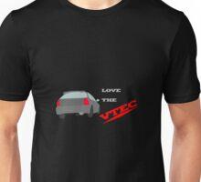 Love The VTEC Unisex T-Shirt