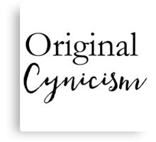 Typography T-shirts - Original Cynicism Canvas Print