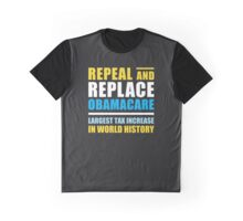 Repeal And Replace Obamacare Graphic T-Shirt