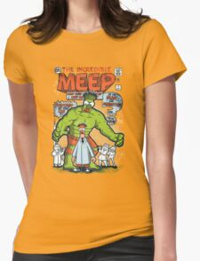 Incredible Meep Womens T-Shirt