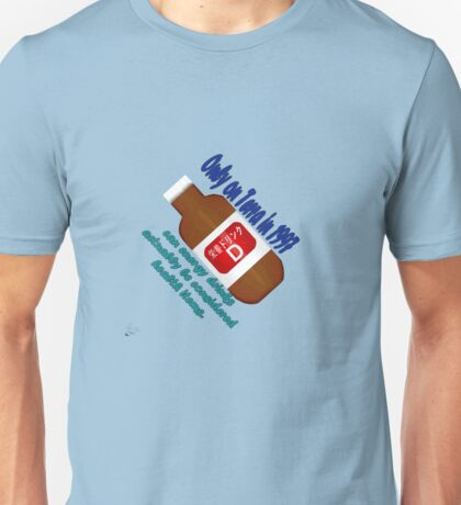 Only on Terra in '97 can energy drinks be healthy. Unisex T-Shirt