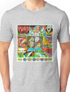 Pond - Man it Feels Like Space Again Unisex T-Shirt