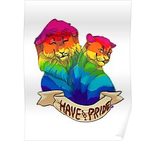 have pride Poster
