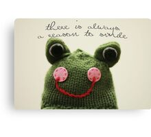 There is always a reason to smile... Canvas Print