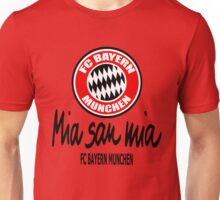 Bayern Munchen Fc - Mia San Mia Unisex T-Shirt