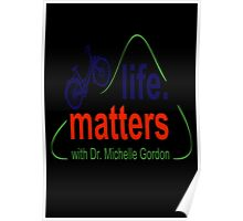 Life. Matters with Dr. Michelle Gordon TV Series Poster