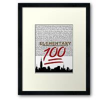 #Elementary100  Framed Print