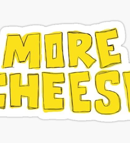 More Cheese Sticker