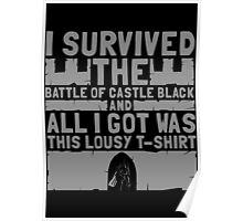 I survived the battle of castle black Poster