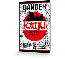 DANGER KAIJU poster Greeting Card