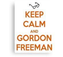 Keep Calm And Gordon Freeman Canvas Print