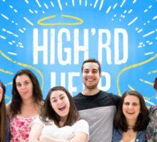 High'rd Help Season 2 Sticker Sticker