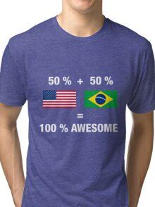 Half Brazilian Half American 100% Awesome Flag Brazil Tri-blend T-Shirt