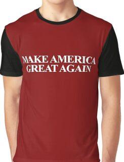 MAKE AMERICA GREAT AGAIN Graphic T-Shirt