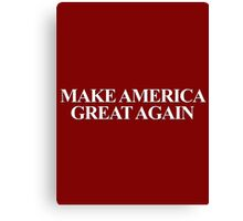 MAKE AMERICA GREAT AGAIN Canvas Print