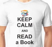 KEEP CALM AND READ A BOOK Unisex T-Shirt