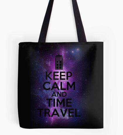 Keep calm and time travel Tote Bag