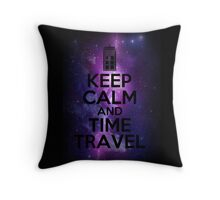 Keep calm and time travel Throw Pillow