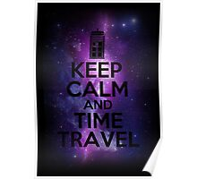 Keep calm and time travel Poster