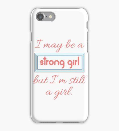 Still a Girl iPhone Case/Skin