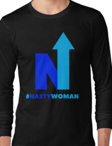Nasty Woman vote blue Long Sleeve T-Shirt