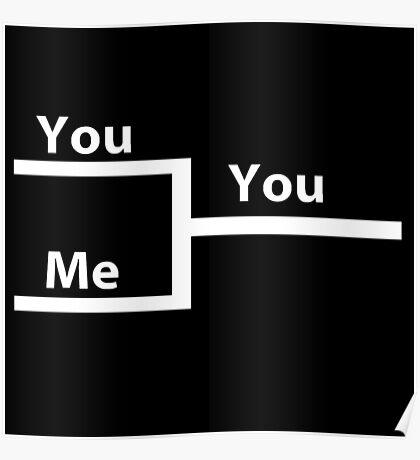 You vs Me In Bracket Poster