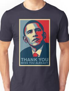 Obama - Thank You, Miss You Already Unisex T-Shirt