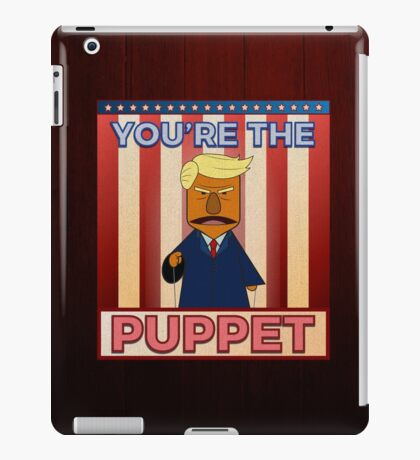 No puppet.  iPad Case/Skin