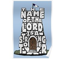 Strong Tower- Proverbs 18:10 Poster