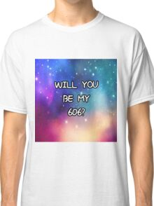 Will You Be My 606 <3 ?  Classic T-Shirt