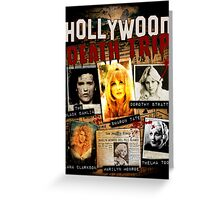Hollywood Death Trip T-Shirt Greeting Card