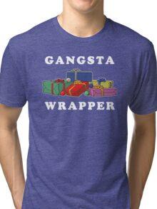 Gangsta Wrapper Tri-blend T-Shirt