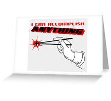 I Can Accomplish Anything - Black & Red Greeting Card