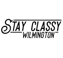 Stay Classy Wilmington Photographic Print