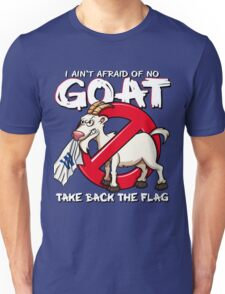 Ain't Afraid of no Goat Unisex T-Shirt