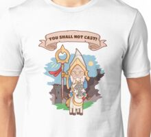 You Shall not Cast Unisex T-Shirt