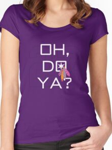 Oh, Do Ya? Alternative Women's Fitted Scoop T-Shirt
