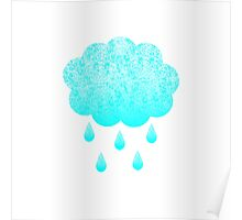 Cloud and raindrops Poster